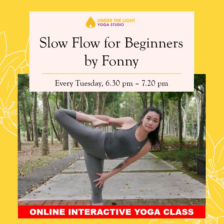 [Online] Slow Flow for beginners (50 min) at 6.30pm Tue on 7 Apr 2020 -finished