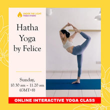 Load image into Gallery viewer, [Online] Hatha Yoga by Felice (50 min) at 10.30am Sun on 14 June 2020 - finished
