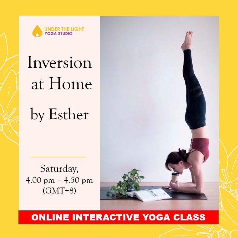 [Online] Inversion at Home by Esther (50 min) at 4.00pm Sat on 20 June 2020 -finished
