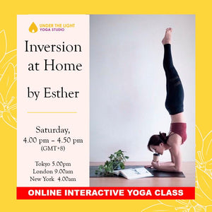 [Online] Inversion at Home by Esther (50 min) at 4.00pm Sat on 4 July 2020 - finished