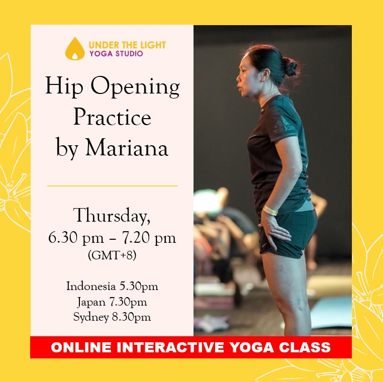 [Online] Hip Opening Practice by Mariana Sin (50 min) at 6.30pm Thu on 13 Aug 2020-finished