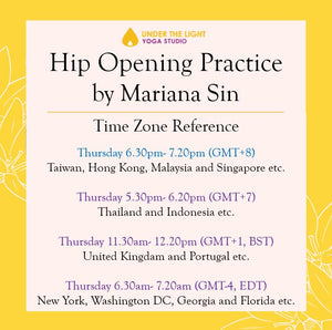[Online] Hip Opening Practice by Mariana Sin (50 min) at 6.30pm Thu on 20 Aug 2020 - finished