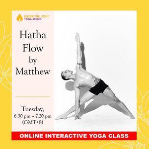 [Online] Hatha Flow by Matthew Kemp (50 min) at 6.30pm Tue on 9 June 2020 - finished