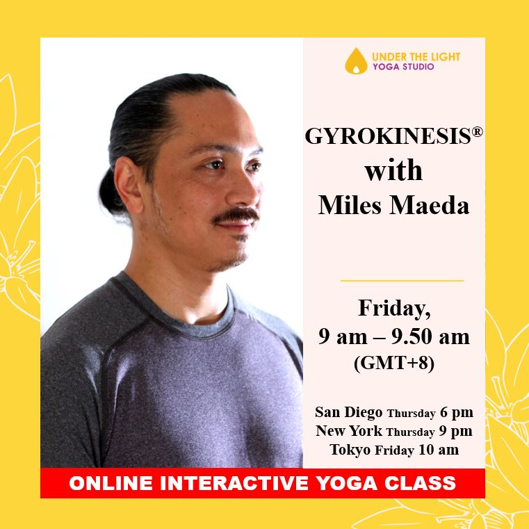 [Online] GYROKINESIS® with Miles Maeda (50 min) at 9am Fri on 17 July 2020 - finished