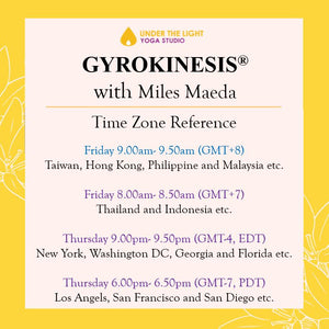 [Online] GYROKINESIS® with Miles Maeda (50 min) at 9am Fri on 7 Aug 2020 (GMT+8)