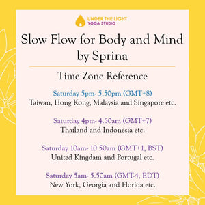 [Online] Slow Flow for Body and Mind by Sprina (50 min) at 5pm Sat on 22 August 2020 - finished