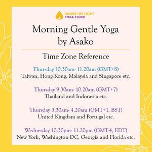[Online] Morning Gentle Yoga by Asako (50 min) at 10.30am Thu on 30 July June 2020 - finished