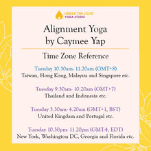 Load image into Gallery viewer, [Online] Alignment yoga by Caymee Yap (50 min) at 10.30am Tue on 9 June 2020 -finished