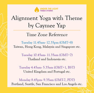 [Online] Alignment Yoga with Theme by Caymee Yap (50 min) at 11.45 am Tue on 14 July 20 - Finished