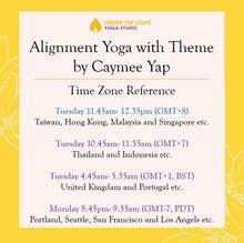 Load image into Gallery viewer, [Online] Alignment Yoga with Theme by Caymee Yap (50 min) at 11.45 am Tue on 21 July 20 - finished