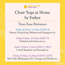 Load image into Gallery viewer, [Online] Chair Yoga at Home by Esther (50 min) at 10.45am Fri on 24 Apr 2020 -finished