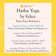 Load image into Gallery viewer, [Online] Hatha Yoga by Felice (50 min) at 10.30am Sun on 16 August 2020 - Finished
