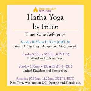[Online] Hatha Yoga by Felice (50 min) at 10.30am Sun on 16 August 2020 - Finished