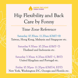 [Online] Hip Flexibility & Back Care by Fonny (50 min) at 10.30am Sat on 11 July 2020 (GMT+8)
