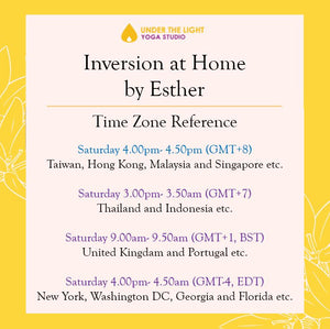 [Online] Inversion at Home by Esther (50 min) at 4.00pm Sat on 13 June 2020 -finished