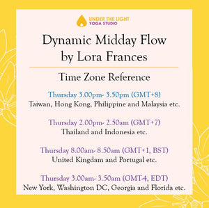 [Online] Dynamic Midday Flow by Lora Frances (50 min) at 3pm Thu on 7 May 2020 -finished