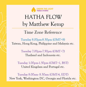 [Online] Hatha Flow by Matthew Kemp (50 min) at 8.00 pm Tue on 21 July 2020 - finished