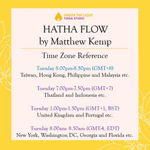 Load image into Gallery viewer, [Online] Hatha Flow by Matthew Kemp (50 min) at 8.00 pm Tue on 25 August 2020 - finished