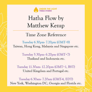 [Online] Hatha Flow by Matthew Kemp (50 min) at 6.30pm Tue on 23 June 2020 - finished