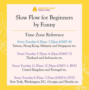 [Online] Slow Flow for beginners (50 min) at 6.30pm Tue on 5 May 2020 -finished