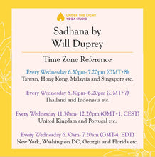Load image into Gallery viewer, [Online] Sadhana by Will Duprey (50 min) at 6.30pm Wed on 8 Apr 2020 -finished