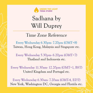 [Online] Sadhana by Will Duprey (50 min) at 6.30pm Wed on 20 May 2020 - finished