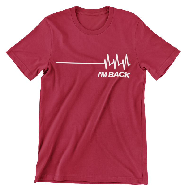 I'm Back - Heart Recovery T-Shirt
