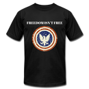 Freedom Isn't Free - black