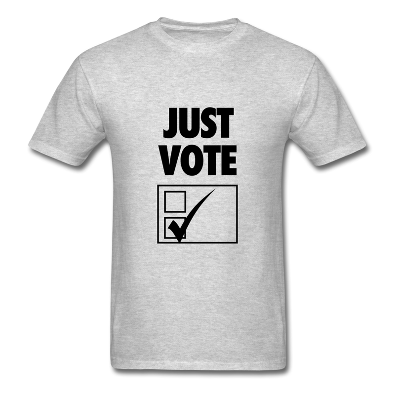 Just Vote. - heather gray