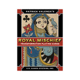 Royal Mischief Transformation Playing Cards by Patrick Valenza