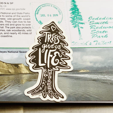 Trees Give Us Life Sticker
