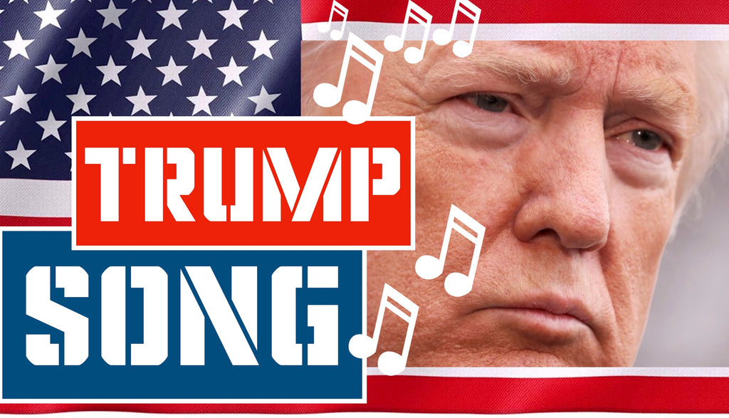 The Trump Song