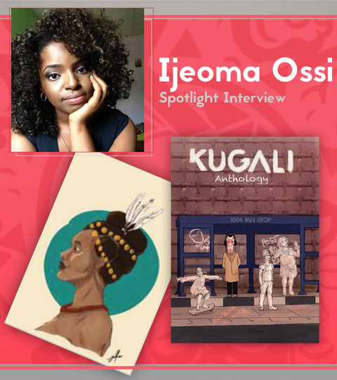 Kugali Spotlight: Extended interview with Ijeoma Ossi