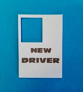 New Driver Die Cut