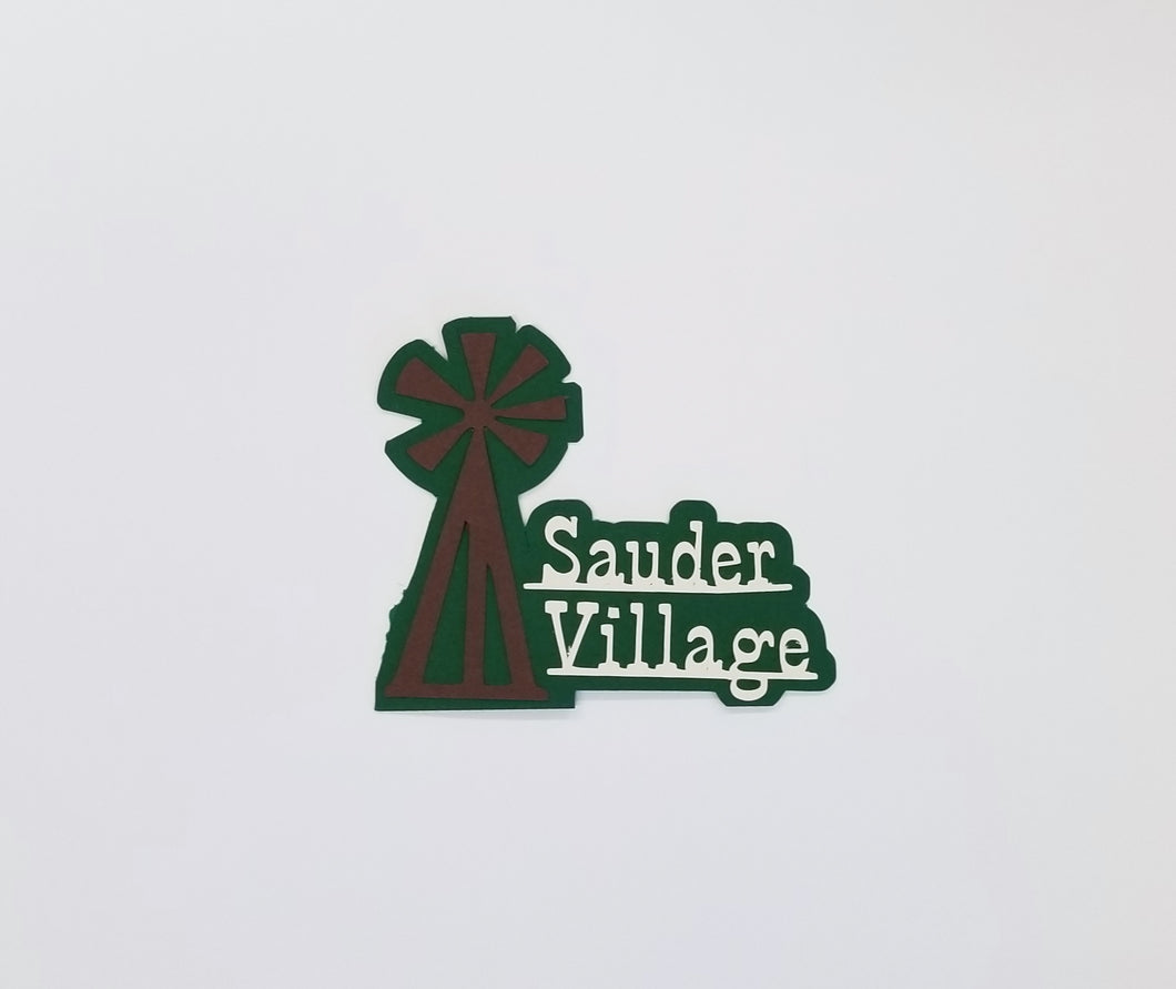 Sauder Village Die Cut