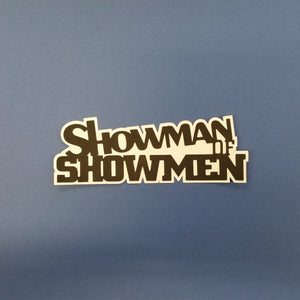 Showman of Showmen