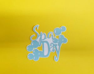 Spa Day Die Cut