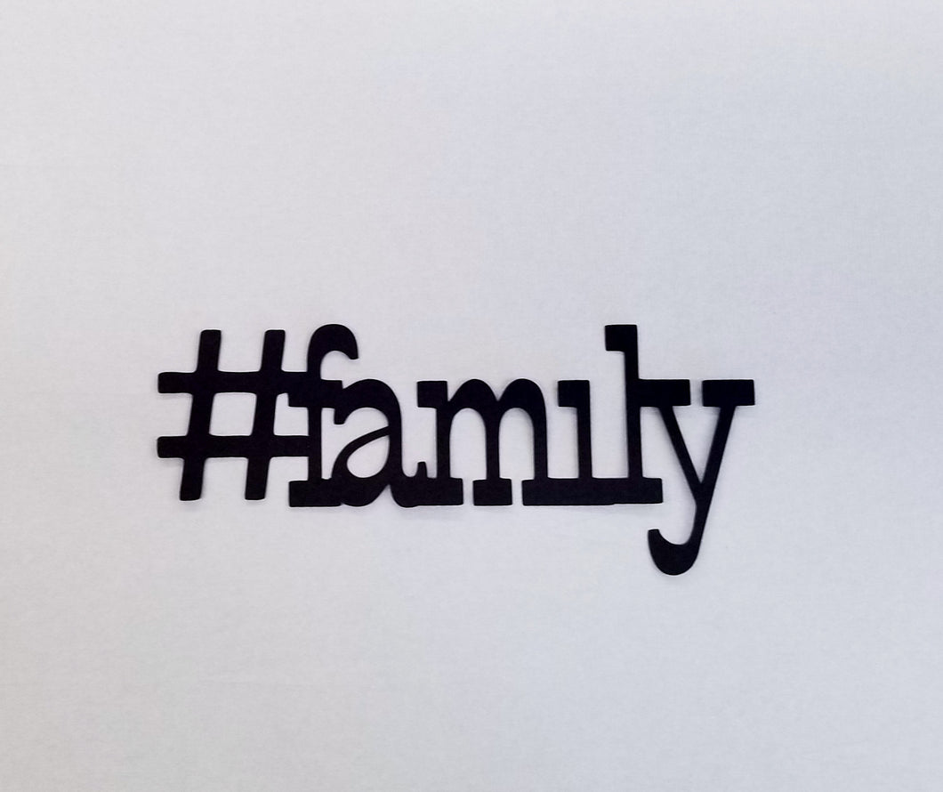 #Family - Hashtag - Die Cut