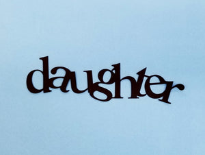 Daughter Die Cut