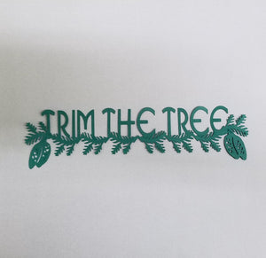 Trim The Tree Die Cut