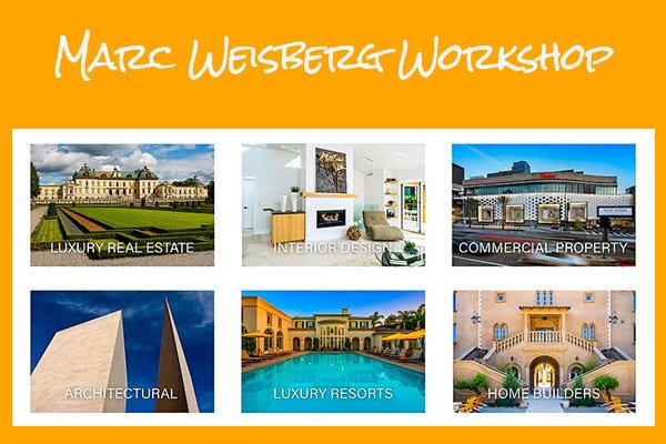 Mastering Luxury Real Estate Photography Workshop with Marc Weisberg