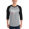 RBT Whatever it takes. 3/4 Sleeve Two-Tone Shirt White Logo