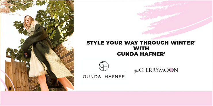 'Style your way through winter' with Gunda Hafner'