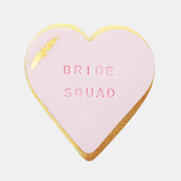 Bride Squad Cookie