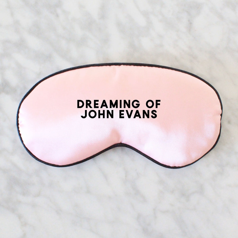 Silk Eye Mask- Dreaming of.. Personalised