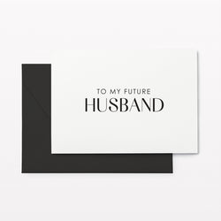 For my Future Husband Card