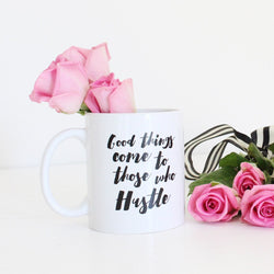 Hustle Mug - Miss Poppy Design