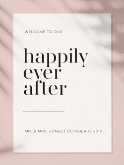 Wedding Welcome Sign - Happily Ever After