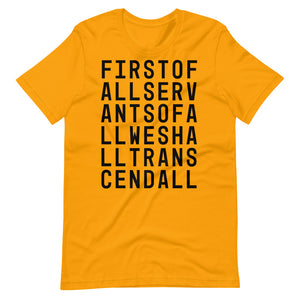 First of All Servants of All Short-Sleeve T-Shirt