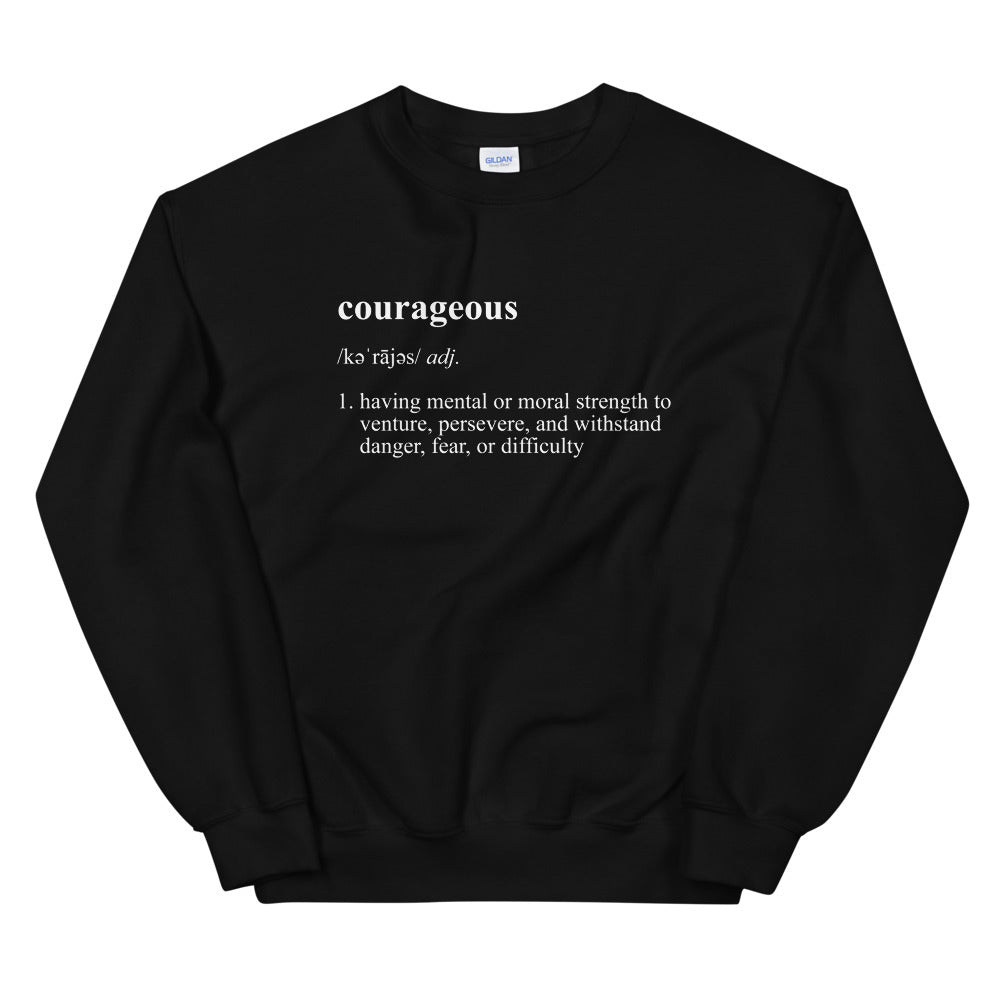 Black/White Courageous Definition Sweatshirt